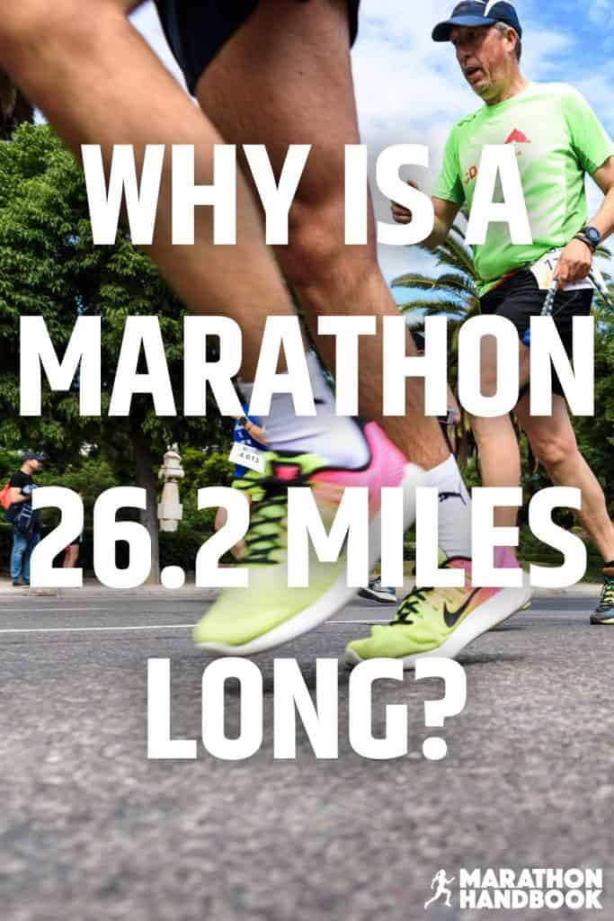 Why Is a marathon 26.2 miles long (1)