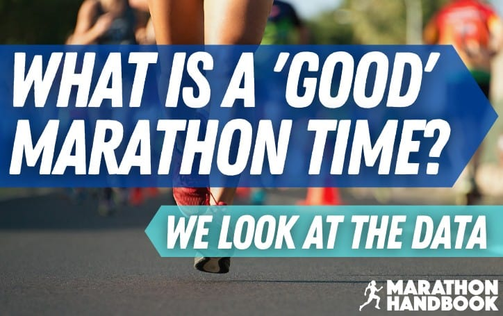 What Is A Good Marathon Finishing Time?: Breaking Down The Data