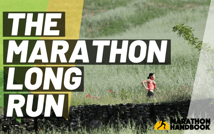 The Marathon Long Run