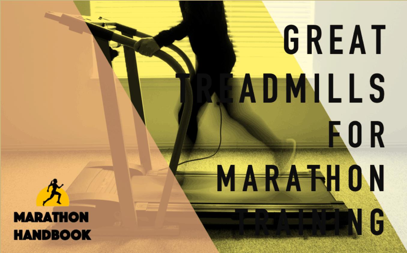 Best Treadmills for Marathon Training: 2020 Edition
