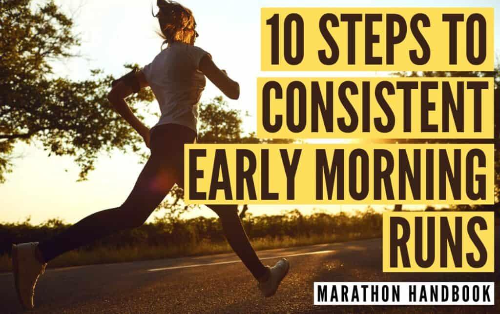 early morning runs