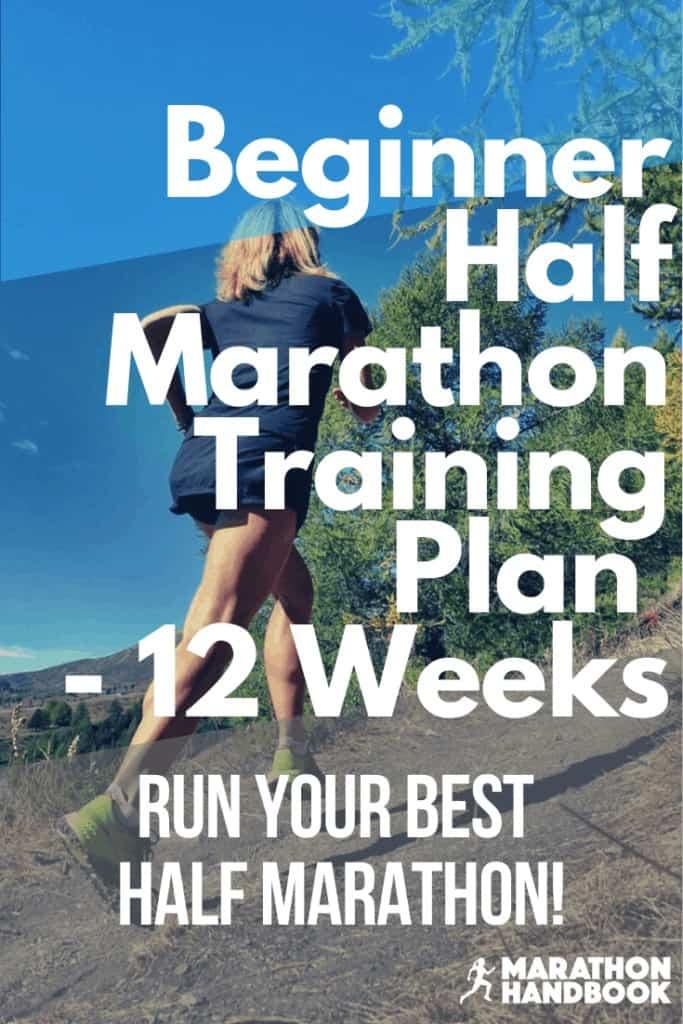 Beginner Half Marathon Training Plan 12 Weeks