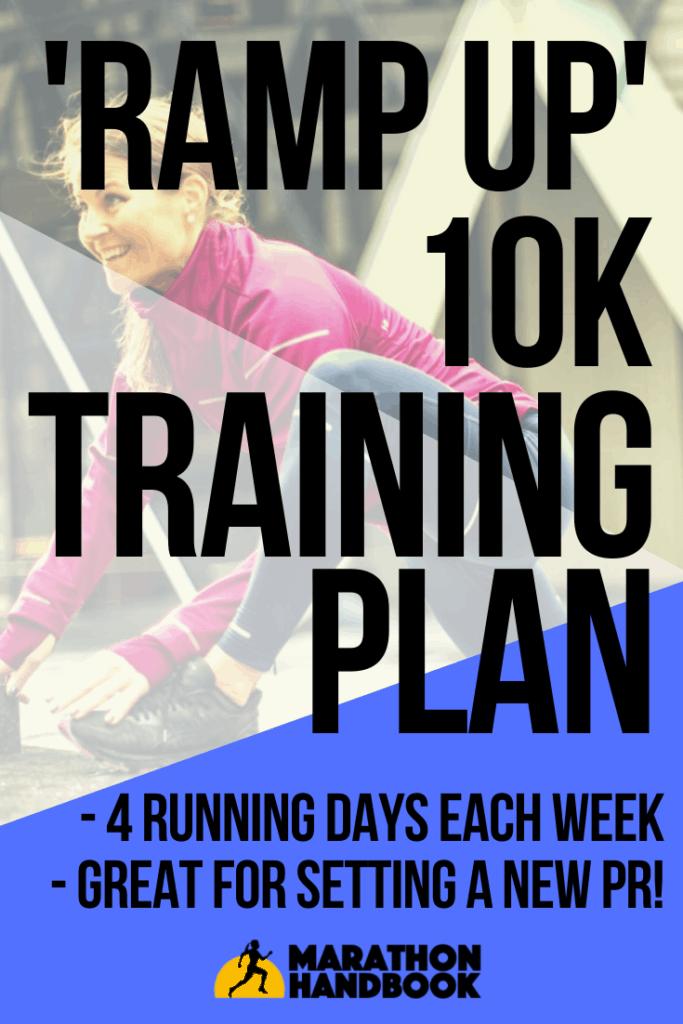 Ramp Up 10k Training Plan