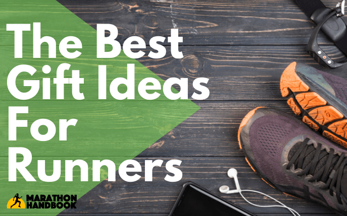 The Best Gift Ideas For Runners
