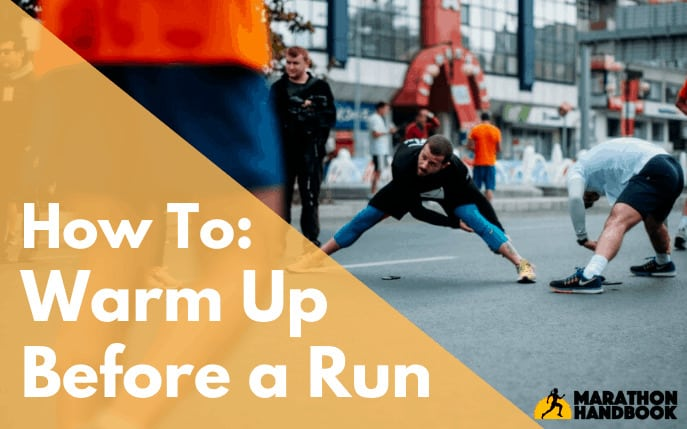 How To Warm Up For Runners: Warm Up Exercises Before Running