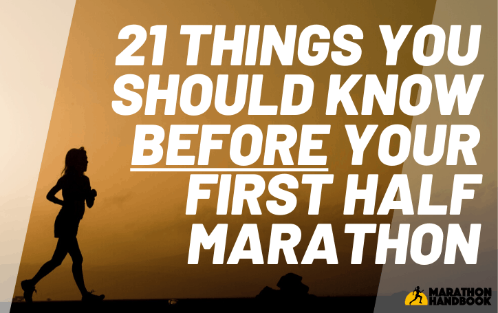 21 Things You Need To Know Before Your First Half Marathon