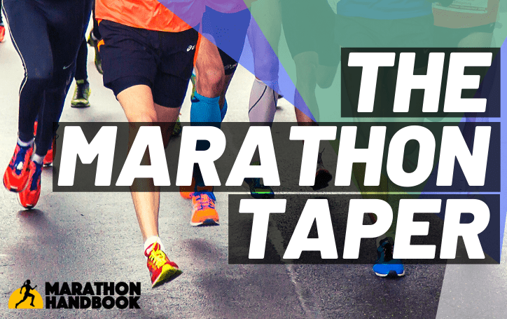The Marathon Taper – How To Taper For A Marathon