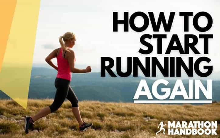 How to Start Running Again – After a Break or Injury