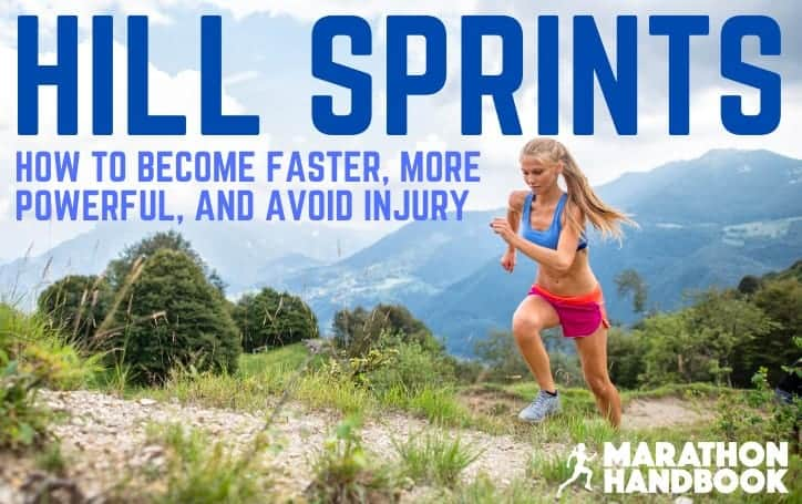 How To Perform Hill Sprints: Every Runner's Secret Weapon