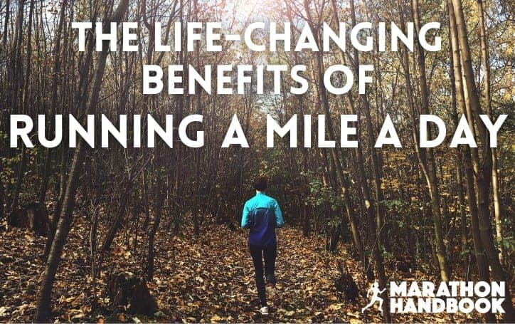 The Life-Changing Benefits of Running a Mile a Day: How To Do It