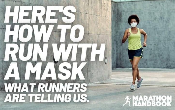 Here's How to Run With a Mask – Advice From Runners