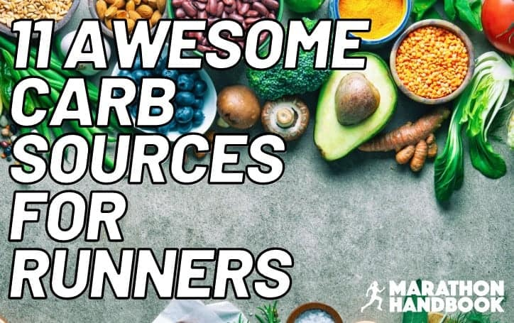 11 Great Carbohydrate Sources for Runners