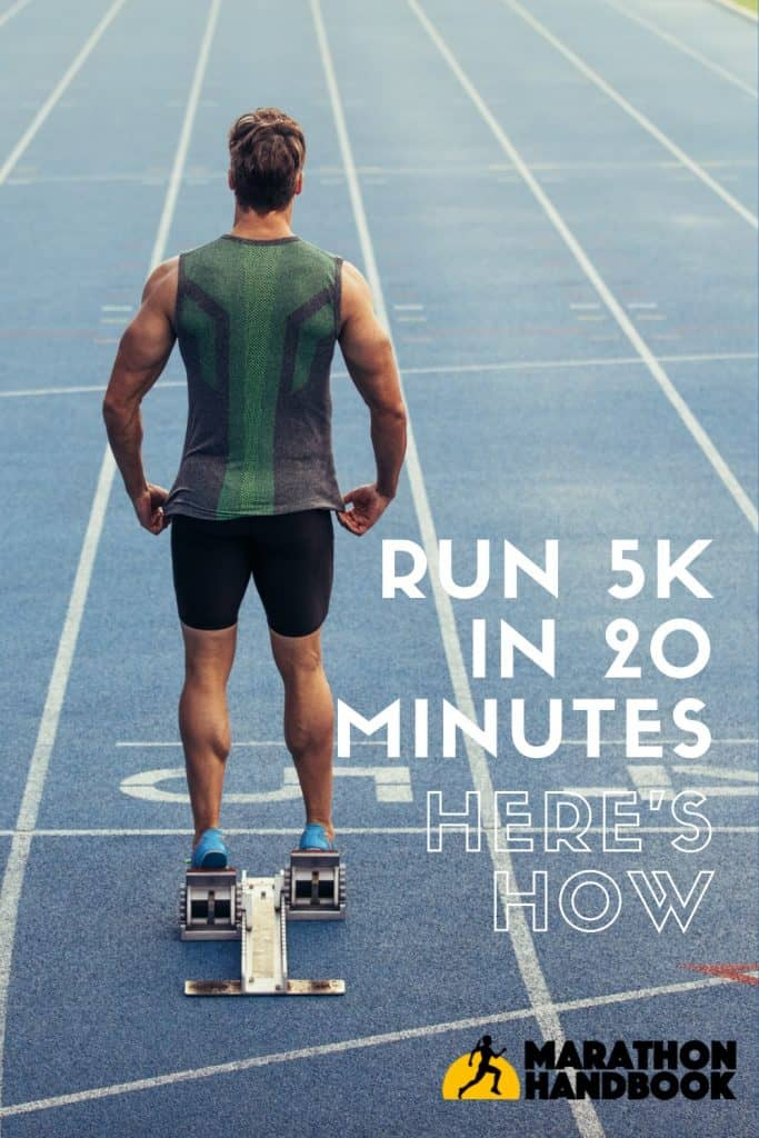 how to run 5k in 20 minutes