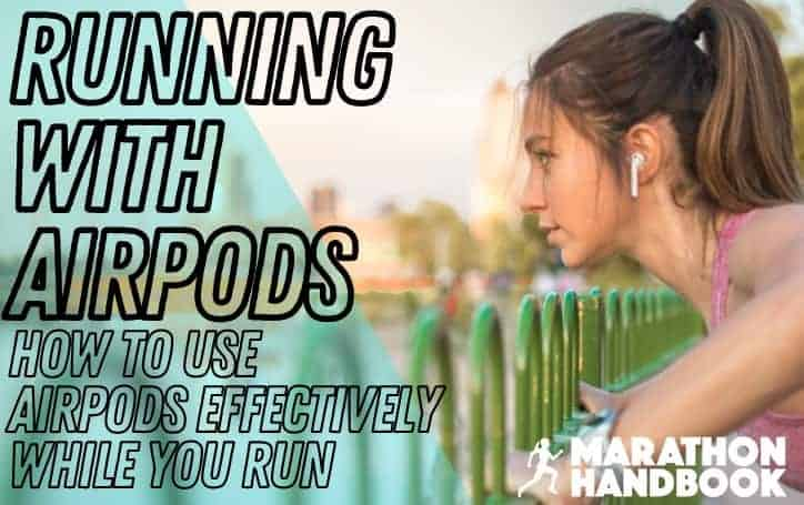 Running With Airpods: How To Use Airpods Effectively (Without Them Falling Out)