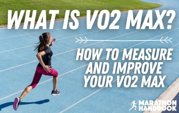 What Is VO2 Max? Strategies for How To Measure and Improve Your VO2 Max