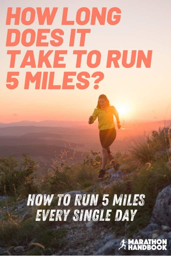 how long does it take to run 5 miles a day