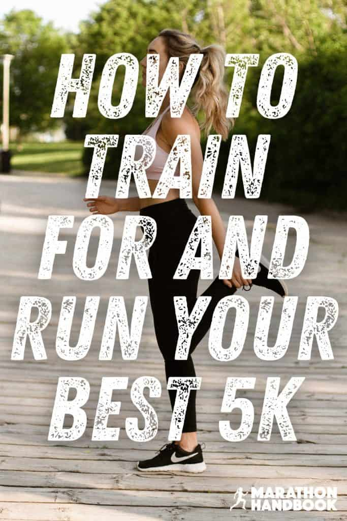 How To Train For a 5k (And Love It) + 5k Training Plan 1