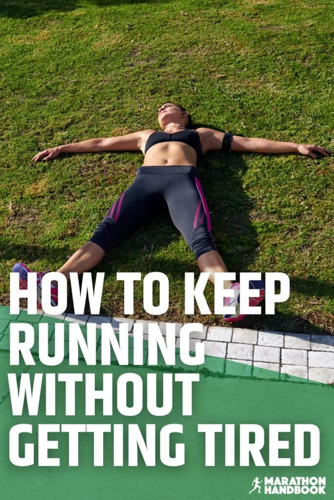 how to run without getting tired