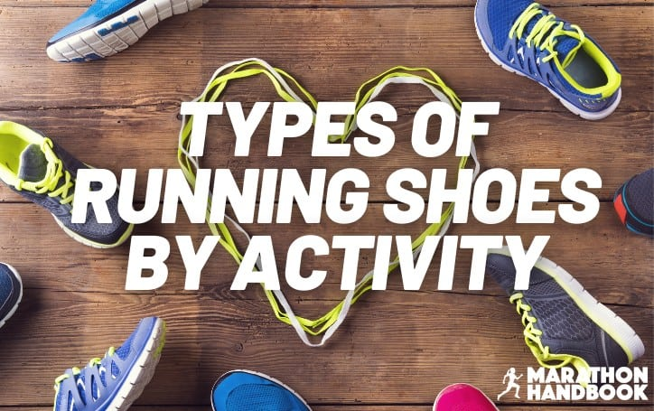 types of running shoes by activity