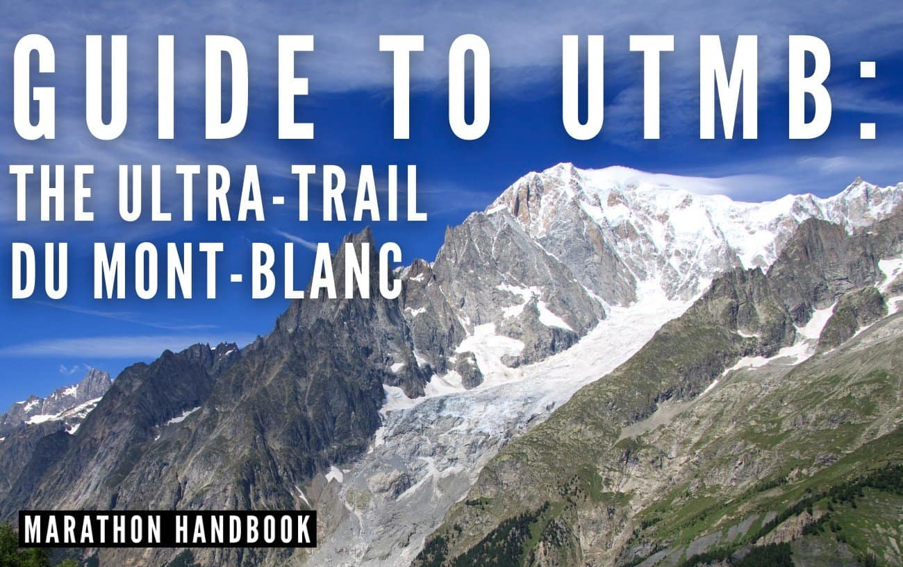 UTMB Ultra Trail du Mont Blanc Guide 1
