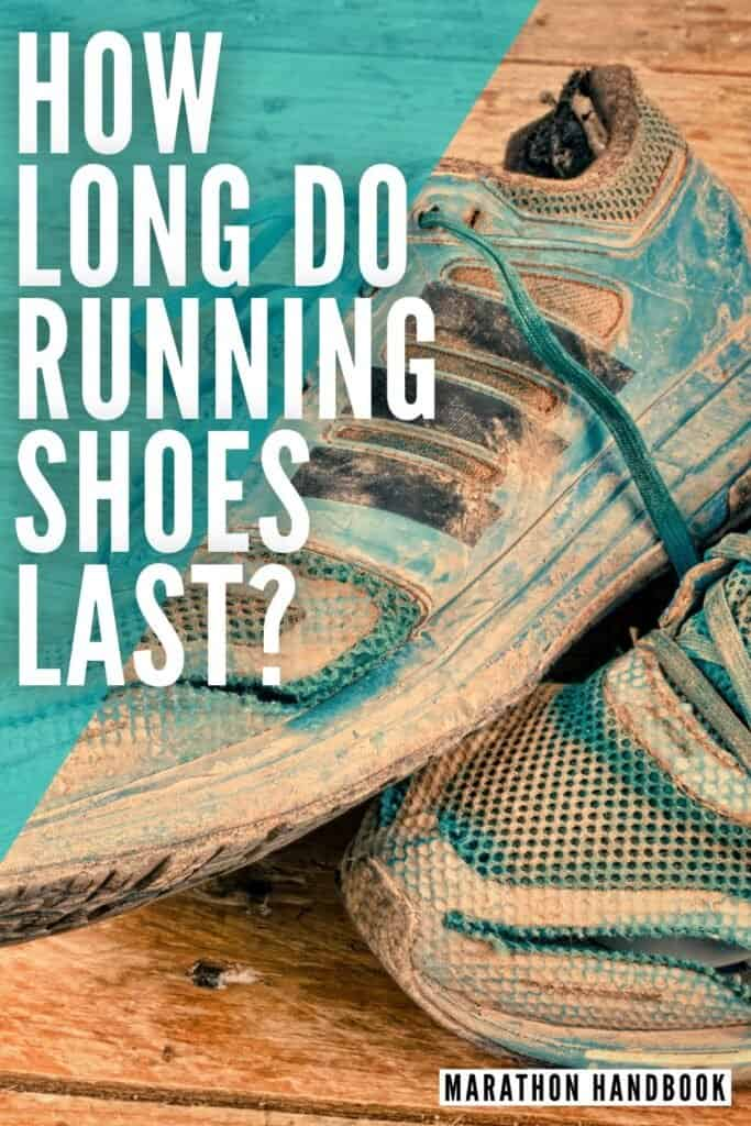 how long do running shoes last?