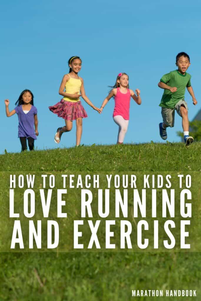 teach your kids to love running