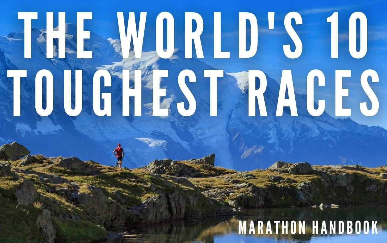 the world's 10 toughest races